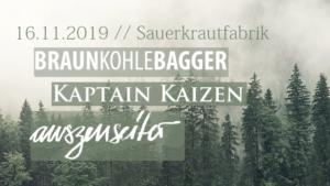 Kaptain Kaizen / Braunkohlebagger / Auszenseiter @ Sauerkrautfabrik Harburg
